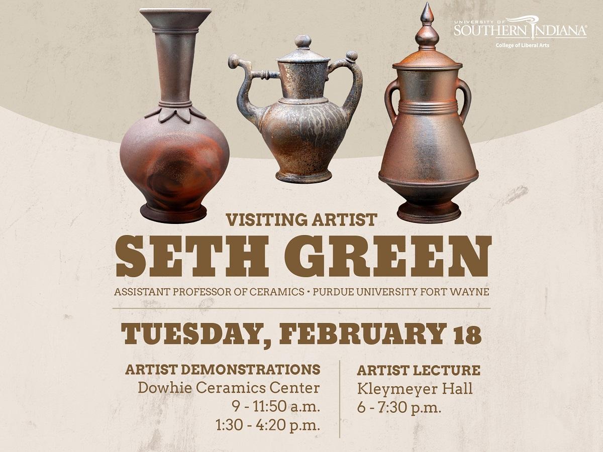 Seth Green USI Ceramics Visiting Artist