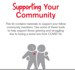 """Sketch of two people hugging with these words: """"Supporting Your Community - This kit contains materials to support your fellow community members. Use some of these tools to help support those grieving and struggling due to losing a loved one from COVID-19"""""""