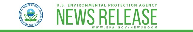 EPA NEWS RELEASE. www.epa.gov/newsroom